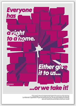 everyone has a right to a home. either give it to us...or we take it!