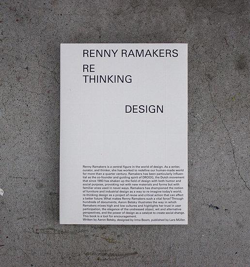 Renny Ramakers - Rethinking Design