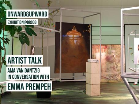 ONWARD&UPWARD Artist Talk: Emma Prempeh & Ama van Dantzig