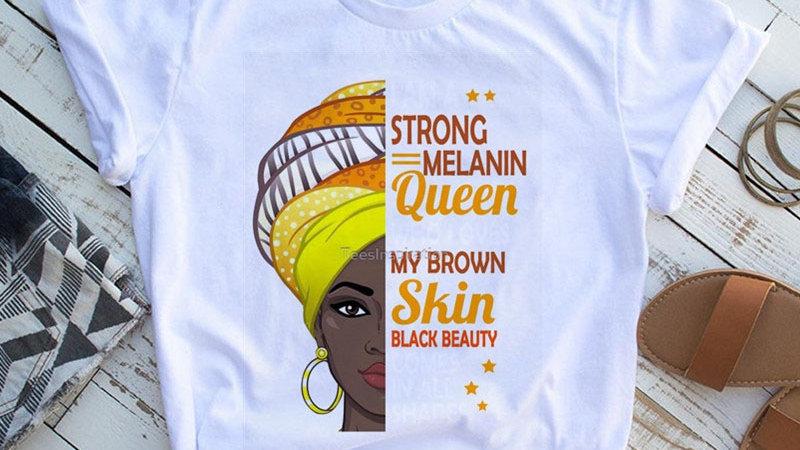 I Am a Strong Melanin Queen T-Shirt