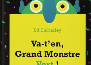Exploring the book Va t'en, grand monstre vert