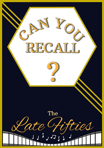 Can You Recall?- Late Fifties