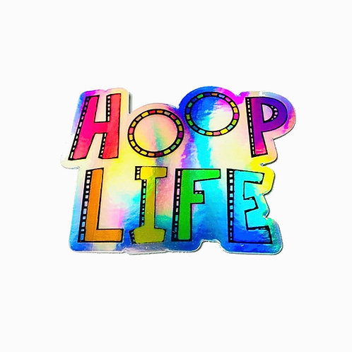 Holographic Hoop Life Sticker