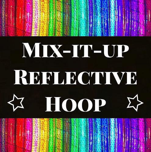 Mix-it-Up Reflective Hoop