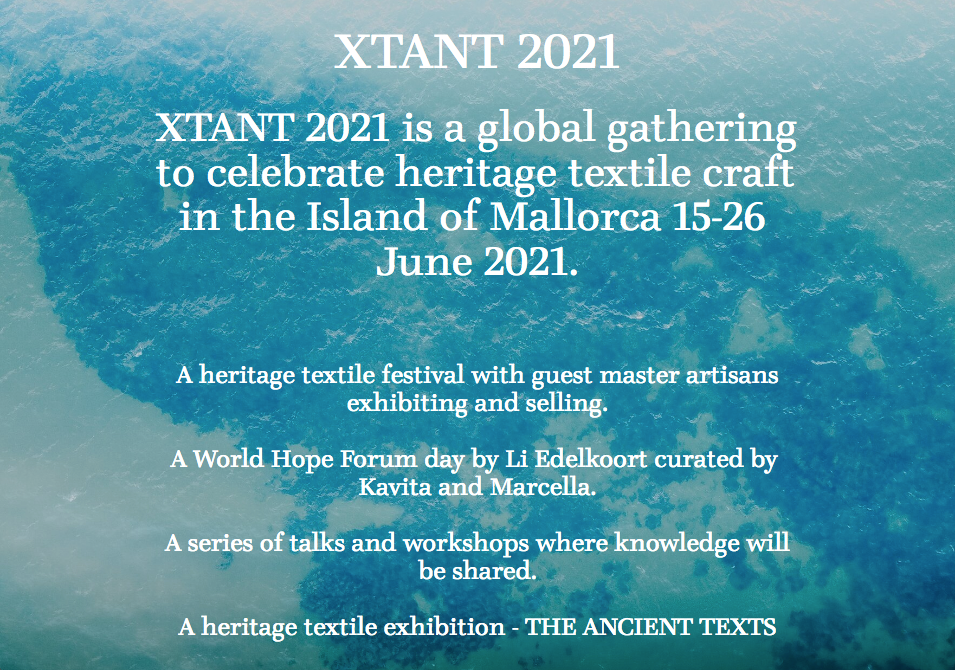Antic Mallorca participa en Xtant 2021, el encuentro global que celebra el patrimonio textil artesanal.  Mallorca del 15 al 26 de junio 2021