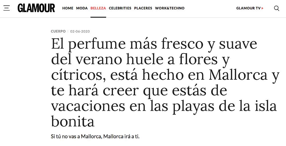Según la revista Glamour el perfume de Antic Mallorca es el más fresco y suave del verano.