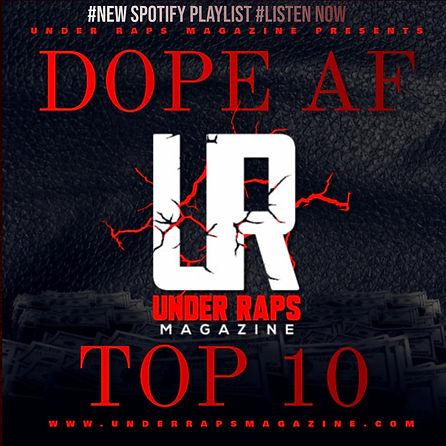 Dope Af Top 10 Spotify Playlist