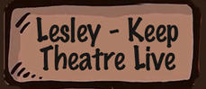 Lesley says: Keep Theatre Live