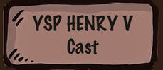 York Stage Players - Henry V Cast
