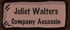 Juliet Walters - Company Assassin