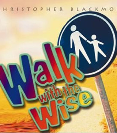 Walk with the Wise (License to Perform)