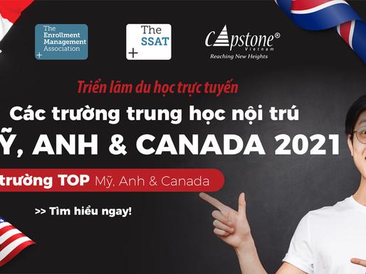 Triển lãm du học trực tuyến các trường Trung học Mỹ, Anh & Canada lớn nhất 2021