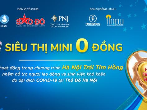 Đồng hành hỗ trợ người lao động và sinh viên khó khăn do COVID-19 tại Hà Nội - Siêu thị mini 0 đồng