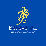 Believe In... logo.png