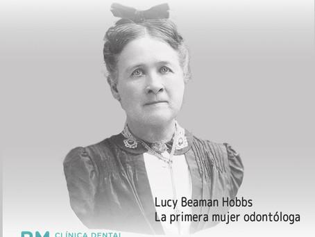 Lucy Beaman Hobbs, la primera mujer odontóloga