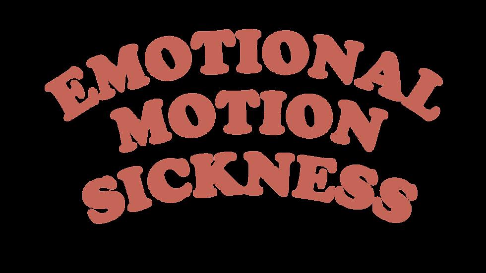Emotional Motion Sickness
