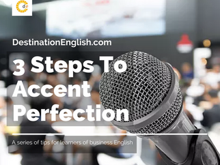 3 Steps to Accent Perfection