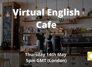 Join us at The Virtual English Café