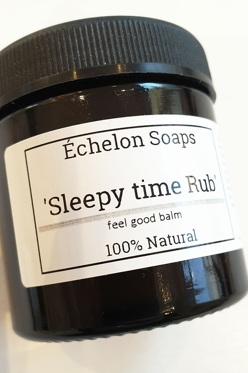 'Sleepy time rub'