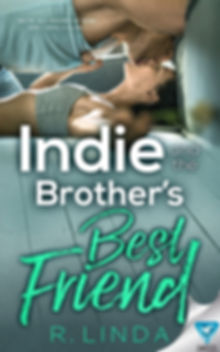 Indie & The Brother's Best Friend Ebook.
