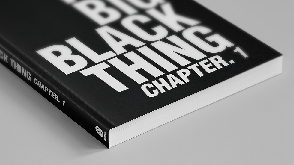 The Big Black Thing: Chapter 1