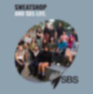 Sweatshop and SBS Life