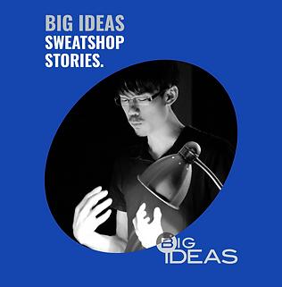 Big Ideas: Sweatshop Stories