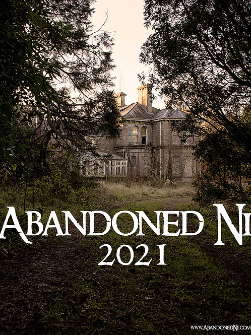Abandoned NI A3 2021 Wall Calendar