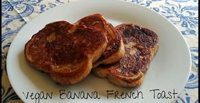 Very Easy, Super Quick Vegan Banana French Toast