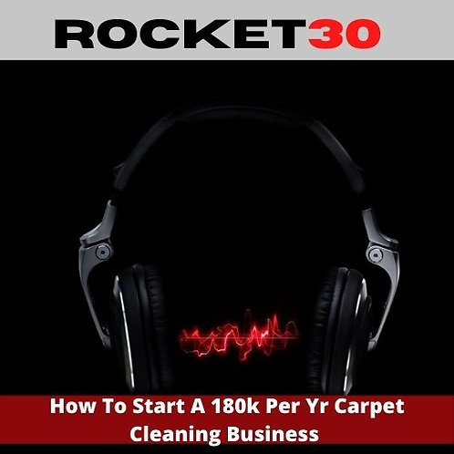 How To Start a 180k Carpet Cleaning Business
