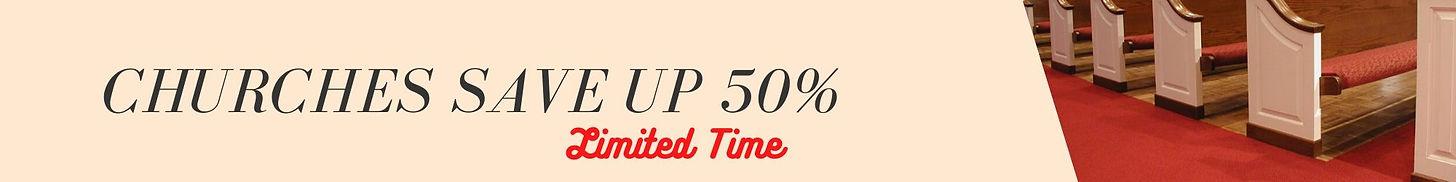 Churches Save up 50% banner.jpg