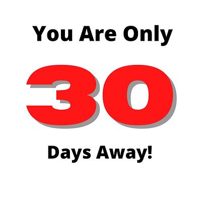 30 days away.png