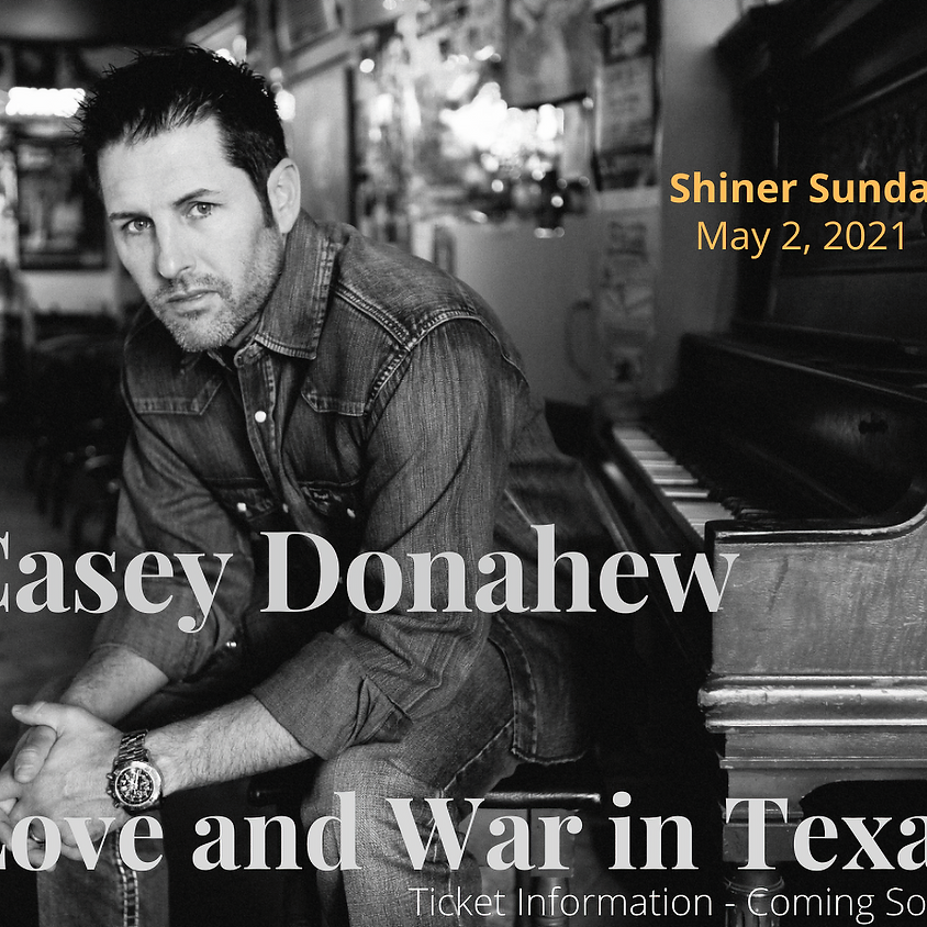 Casey Donahew - Shiner Sunday