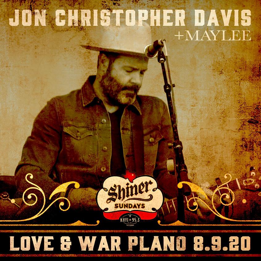 Jon Christopher Davis w/ Maylee - Shiner Sunday