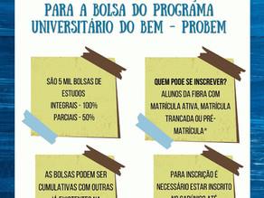 Inscrições abertas para a bolsa do Programa Universitário do BEM - PROBEM