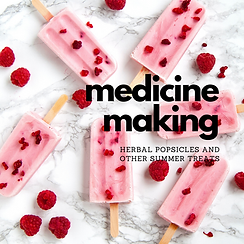 Herbal popsicles and other summer treats
