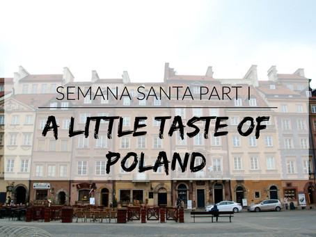 Semana Santa Part I: A Little Taste of Poland