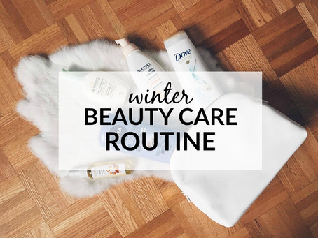 Winter Beauty Care Routine