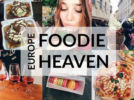 Europe: The Ultimate Foodie Heaven