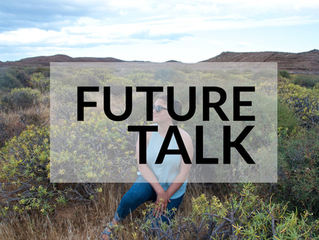 FUTURE TALK: What's next?