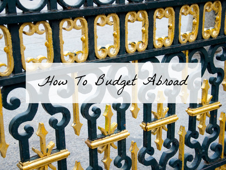 How To Budget Abroad