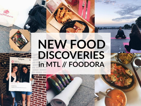 New Food Discoveries in MTL // Foodora