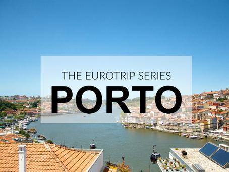 EUROTRIP: It all began in... Porto