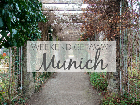 Weekend Getaway: MUNICH