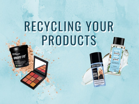 Recycling your beauty products: haircare, skincare and makeup