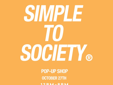 Simple To Society x Tysons Corner Mall Pop-Up Shop - Oct. 27th 12-4p