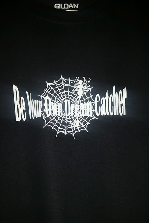 Adult Be Your Own Dream Catcher Tshirt