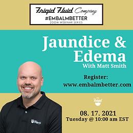 #EMBALMBETTER Jaundice & Edema