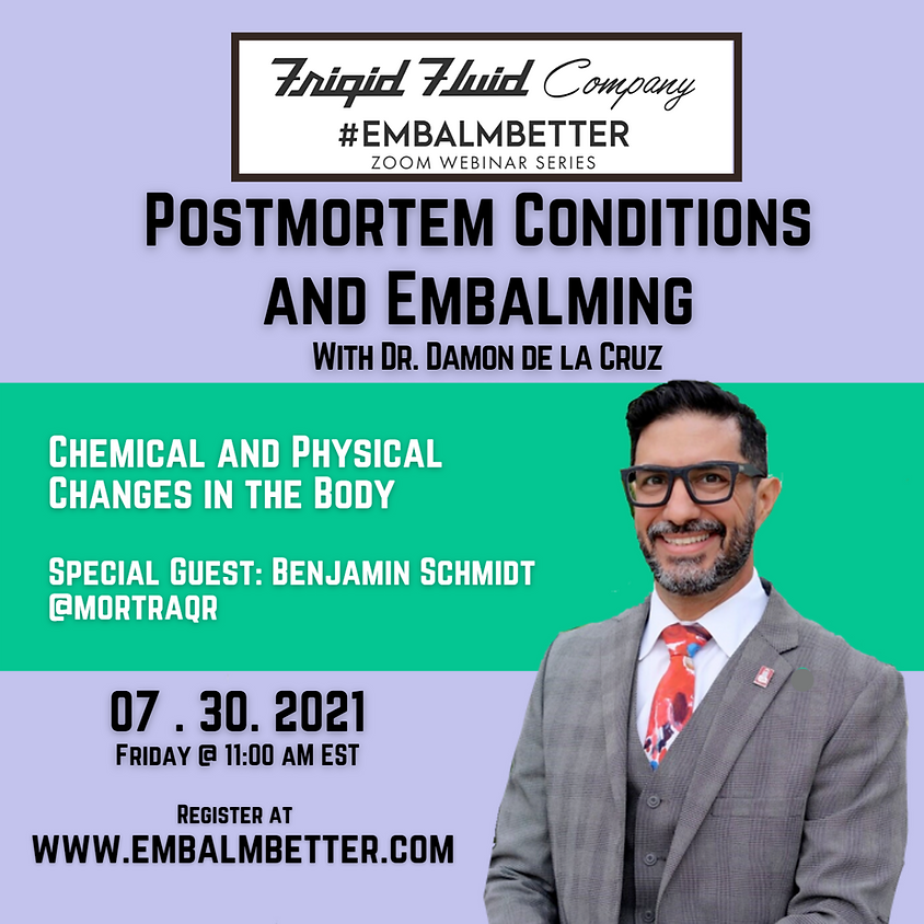 Postmortem Conditions  and Embalming  With Dr. Damon de la Cruz