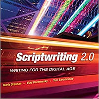 Scriptwriting 2.0: Writing for the Digital Age
